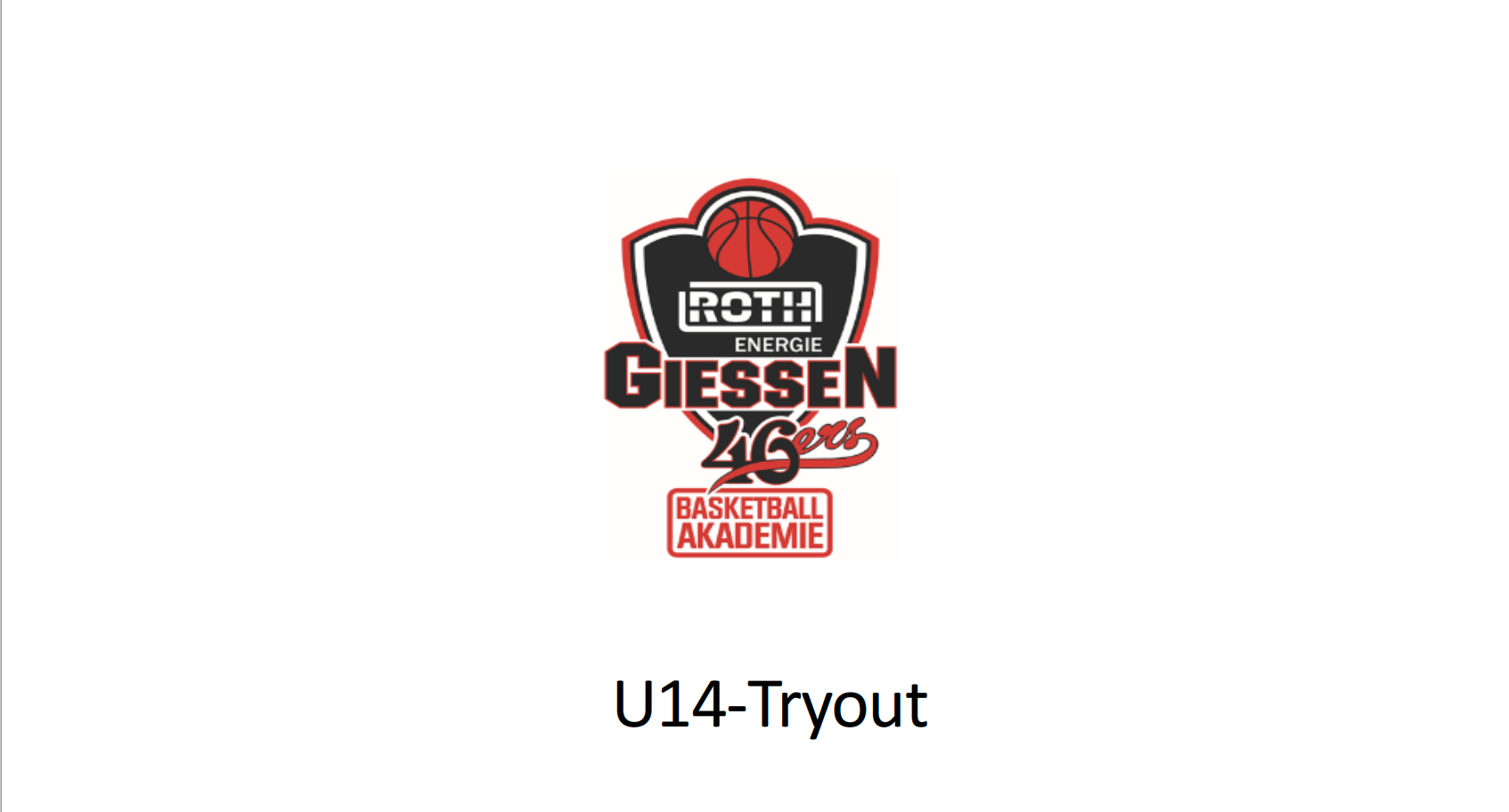U14 Try Out Roth Energie Basketball-Akademie GIESSEN 46ers